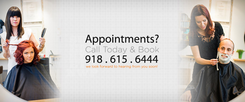 Appoinments? Call Today & Book 918.615.6444